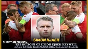 Christian Eriksen: The actions of his fellow teammate Simon Kjaer may well have saved Denmark's midfielder's life